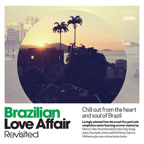 Play & Download Revisited - Brazilian Love Affair by Various Artists | Napster