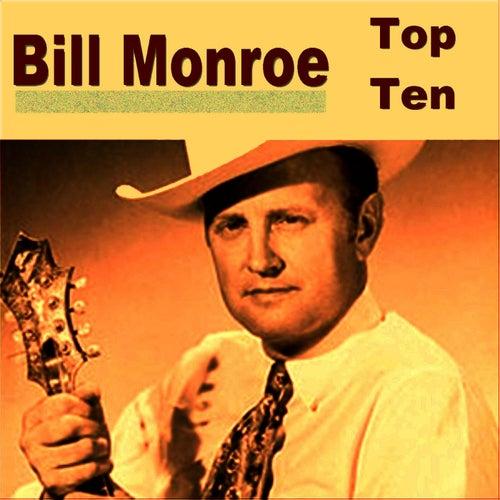 Play & Download Bill Monroe Top Ten by Bill Monroe | Napster