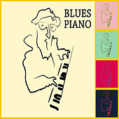 Blues Piano - Blues Songs and Music by Blues Piano All Stars