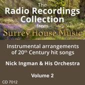 Play & Download Nick Ingman & his Orchestra, Volume Two by Nick Ingman | Napster