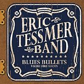 Blues Bullets by Eric Tessmer
