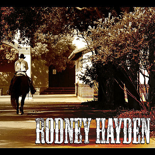 Play & Download Rodney Hayden by Rodney Hayden | Napster