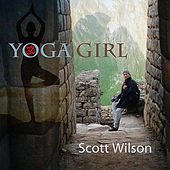 Yoga Girl by Scott Wilson