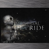 Play & Download My Pride by Montreal | Napster
