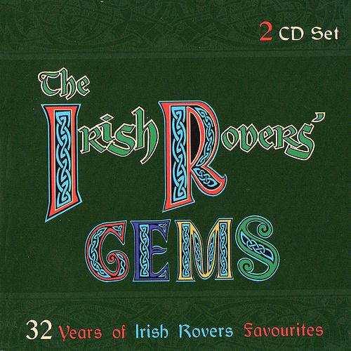 The Irish Rovers' Gems by Irish Rovers