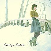 Play & Download Caitlyn Smith by Caitlyn Smith | Napster