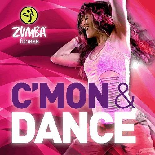 C'mon & Dance - Single by Zumba Fitness