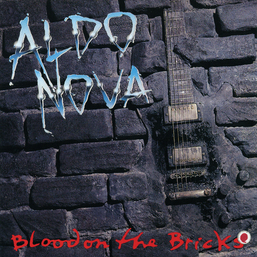 Blood On The Bricks by Aldo Nova