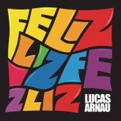 Feliz by Lucas Arnau