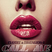Call Me Remixes by Claydee