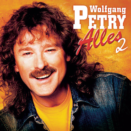 Play & Download Alles 2 by Wolfgang Petry | Napster