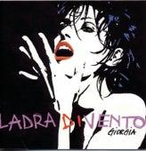 Play & Download Ladra Di Vento by Giorgia | Napster