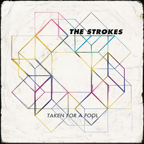 Play & Download Taken For A Fool by The Strokes | Napster