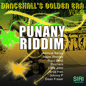 Play & Download Dancehall's Golden Era Vol.8 - Punany Riddim by Various Artists | Napster