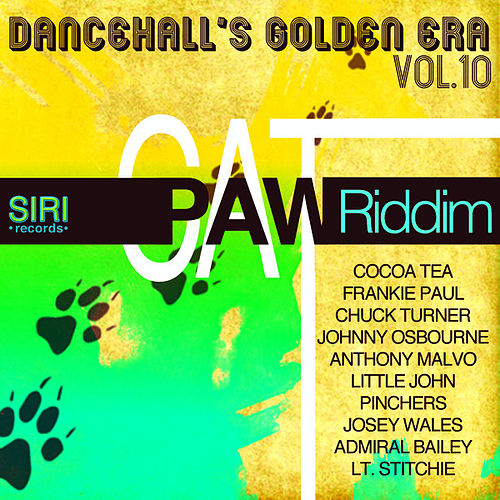 Dancehall's Golden Era Vol.10 - Cat Paw Riddim by Various Artists