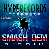Smash Dem Riddim by Various Artists