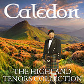 Caledon - The Highland Tenors Collection by Various Artists