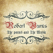 Robert Burns - The Poems and the Music by Various Artists