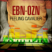 Play & Download Feeling Cavalier by EBN OZN | Napster