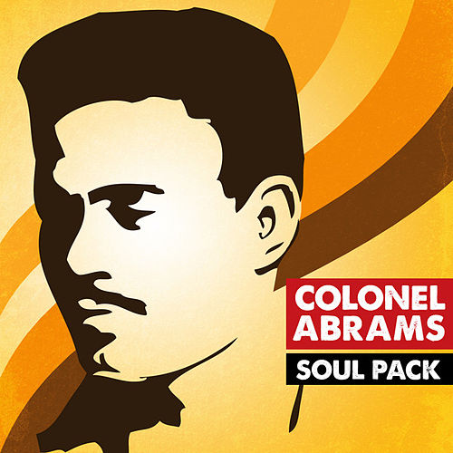 Play & Download Soul Pack - Colonel Abrams - EP by Colonel Abrams | Napster