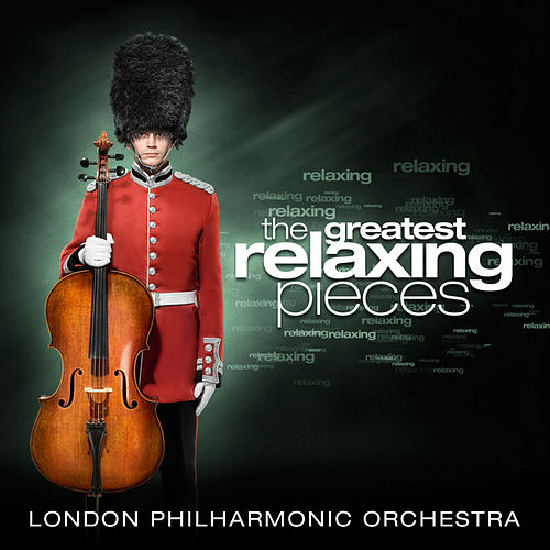 The Greatest Relaxing Pieces by Various Artists