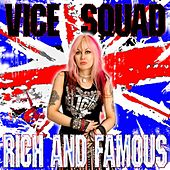 Play & Download Rich and Famous by Vice Squad | Napster