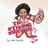 The Strong Survive Ep by Nikki Lynette