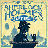 The Great Sherlock Holmes Returns by Sir John Gielgud