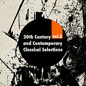 20th Century and Contemporary Classical Selections Vol. 3 by Various Artists