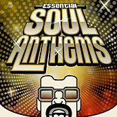 Play & Download Essential Soul Anthems by Various Artists | Napster