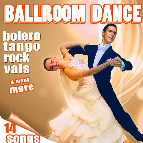 Play & Download 14 Hits Ballroom Dance. Different Dance Styles by Various Artists | Napster