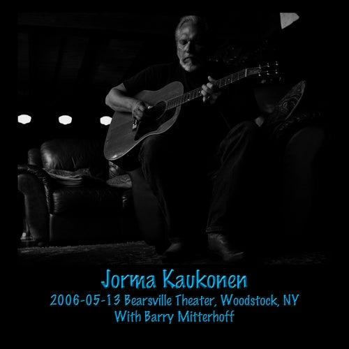 Play & Download 2006-05-13 Bearsville Theater, Woodstock, NY by Jorma Kaukonen | Napster
