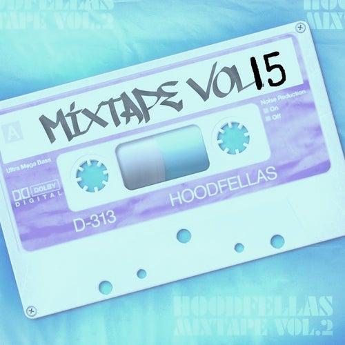 Mixtape Vol.15 by Hood Fellas