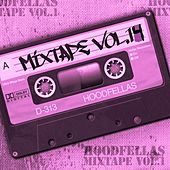 Play & Download Mixtape Vol.14 by Hood Fellas | Napster