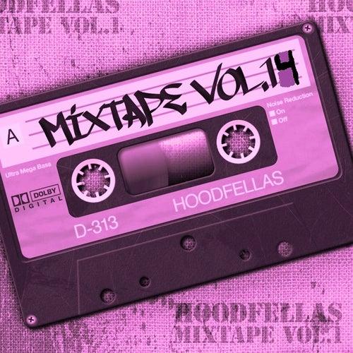Play & Download Mixtape Vol.14 by Hood Fellas | Napster