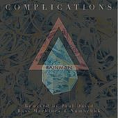 Play & Download Complications EP by Rain Man | Napster