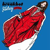 Play & Download Fantasy by Breakbot | Napster