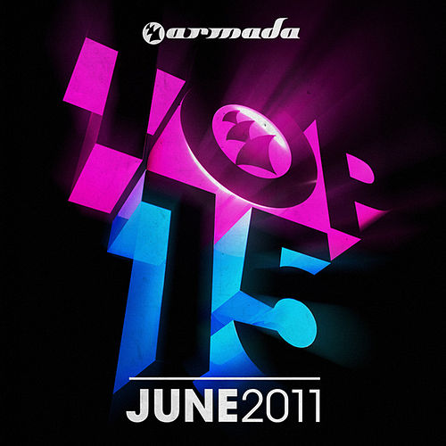 Play & Download Armada Top 15 - June 2011 by Various Artists | Napster