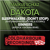 Play & Download Sleepwalkers (Don't Stop) / Sinners by Markus Schulz | Napster