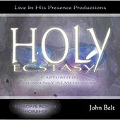 Holy Ecstasy by John Belt