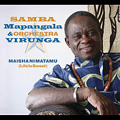 Play & Download Maisha ni Matamu by Samba Mapangala | Napster