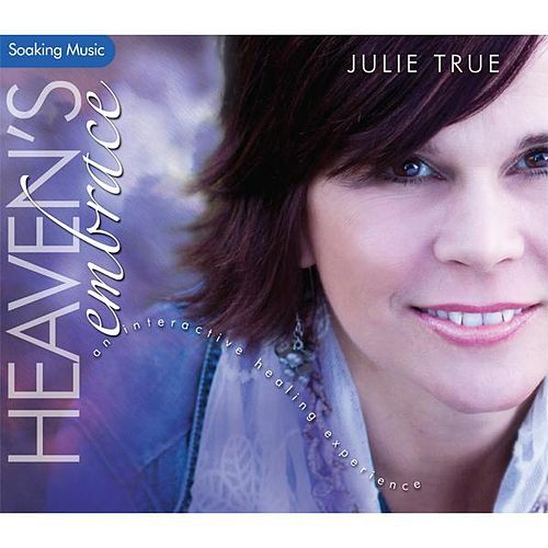 Play & Download Heaven's Embrace by Julie True | Napster