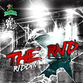 The Raid Riddim by Various Artists