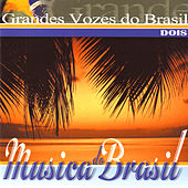 Play & Download Grandes Vozes do Brasil. Dois by Various Artists | Napster