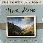 Play & Download Never Alone: Songs of Hope & Comfort by Ultimate Tracks | Napster