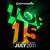 Armada Top 15 - July 2011 by Various Artists
