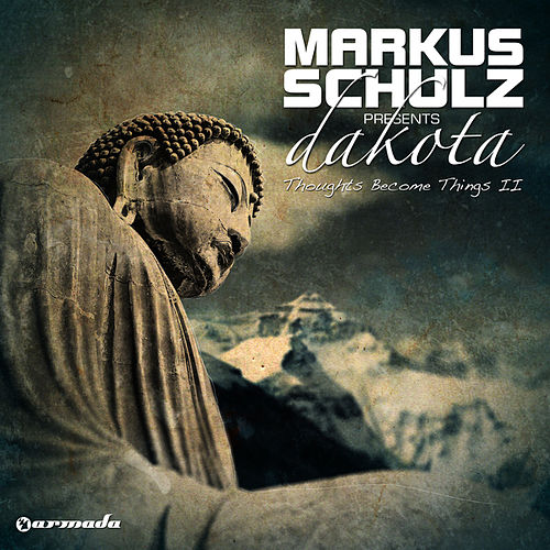 Play & Download Thoughts Become Things II by Markus Schulz | Napster