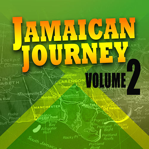 Play & Download Jamaican Journey Vol 2 by Various Artists | Napster