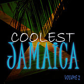 Play & Download Coolest Jamaica Vol 2 by Various Artists | Napster