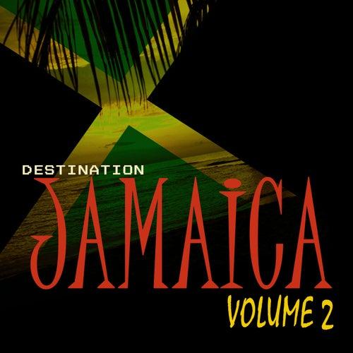 Destination Jamaica Vol 2 by Various Artists